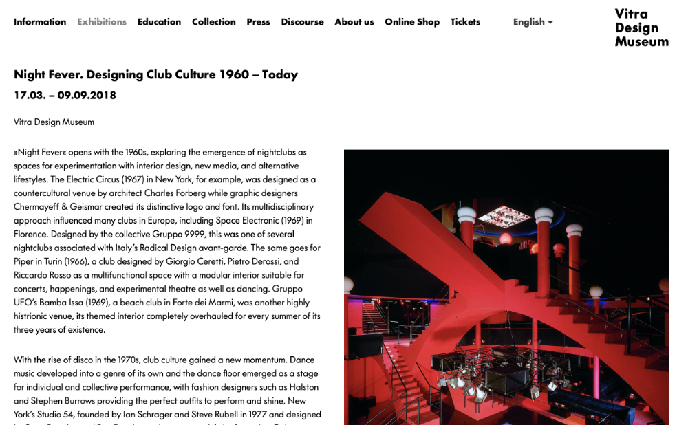 Vitra design museum Night Fever. Designing Club Culture 1960 – Today PETER J WALSH